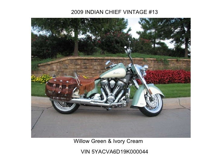 VIN 5YACVA6D19K000044  2009 INDIAN CHIEF VINTAGE #13 Willow Green & Ivory Cream