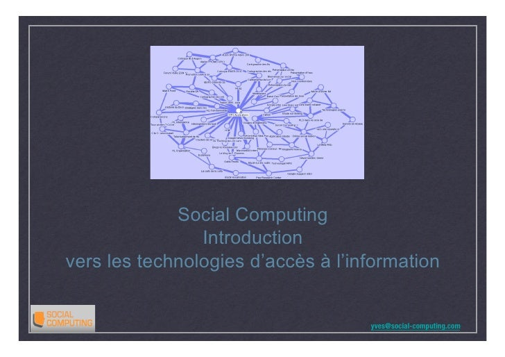 Social Computing                 Introduction vers les technologies d'accès à l'information                               ...