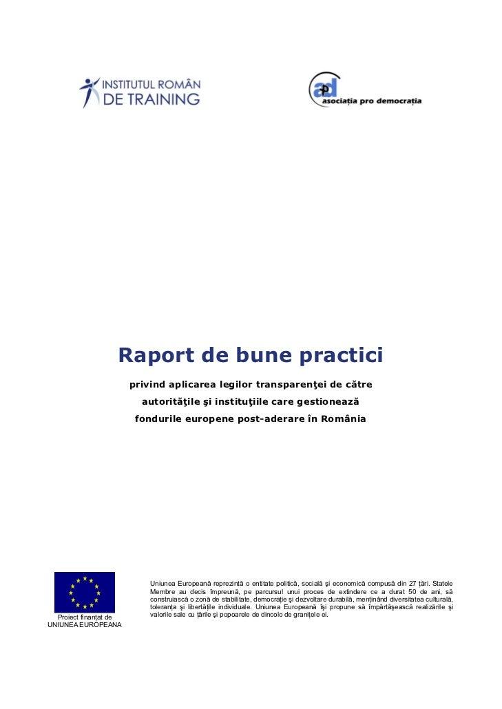 Raport de bune practici                        privind aplicarea legilor transparenţei de către                          a...