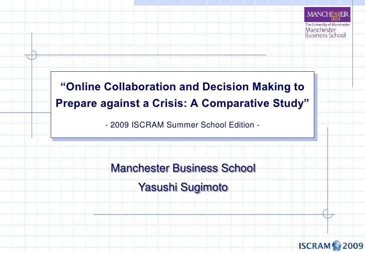 """""""Online Collaboration and Decision Making to Prepare against a Crisis: A Comparative Study""""          - 2009 ISCRAM Summer ..."""