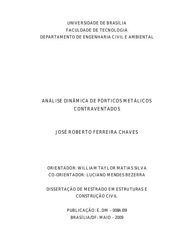 UNIVERSIDADE DE BRASÍLIA FACULDADE DE TECNOLOGIA DEPARTAMENTO DE ENGENHARIA CIVIL E AMBIENTAL ANÁLISE DINÂMICA DE PÓRTICOS...