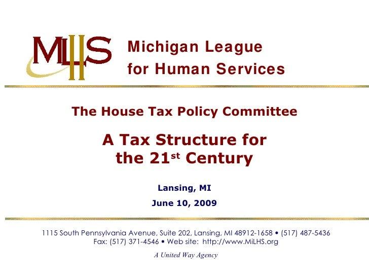 Michigan League for Human Services 1115 South Pennsylvania Avenue, Suite 202, Lansing, MI 48912-1658    (517) 487-5436 Fa...