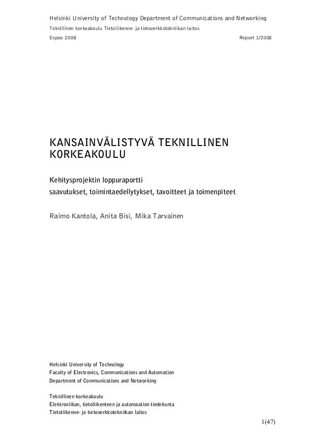 1(47) Helsinki University of Technology Department of Communications and Networking Teknillinen korkeakoulu Tietoliikenne-...