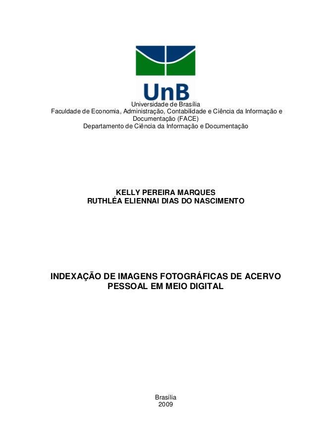 1 Universidade de Brasília Faculdade de Economia, Administração, Contabilidade e Ciência da Informação e Documentação (FAC...