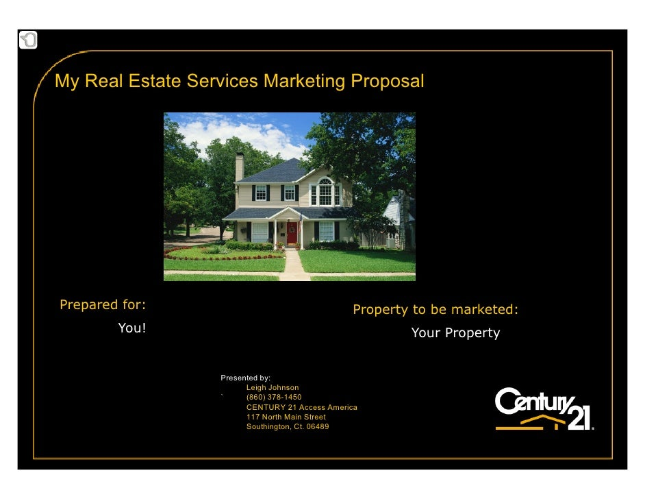 My Real Estate Services Marketing Proposal     Prepared for:                                  Property to be marketed:    ...