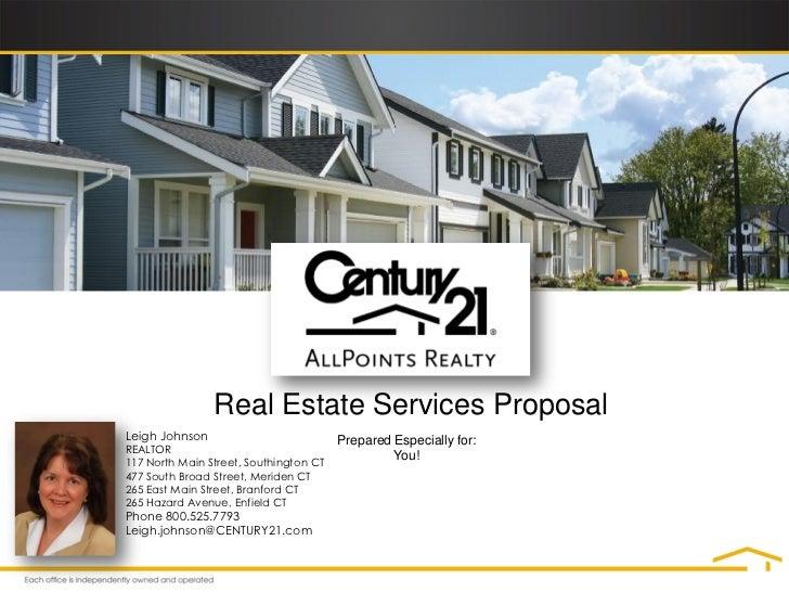 Real Estate Services ProposalLeigh Johnson                           Prepared Especially for:REALTOR                      ...
