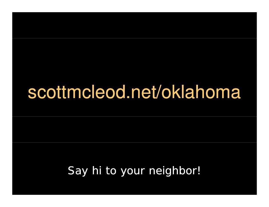 scottmcleod.net/ scottmcleod net/oklahoma scottmcleod.net/oklahoma             net/oklahoma        Say hi to your neighbor!