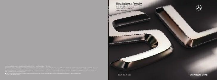 Mercedes-Benz of Escondido 1101 West Ninth Avenue Escondido, CA, 92025 (800) 741-9945       2009 SL- Class