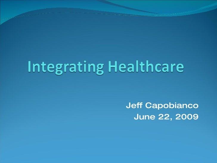 Jeff Capobianco June 22, 2009