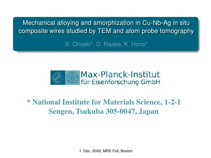 Mechanical alloying and amorphization in Cu-Nb-Ag in situ composite wires studied by TEM and atom probe tomography<br />S....