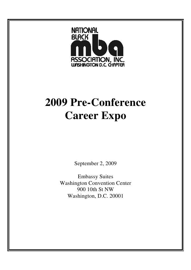 2009 Pre-Conference     Career Expo           September 2, 2009          Embassy Suites   Washington Convention Center    ...