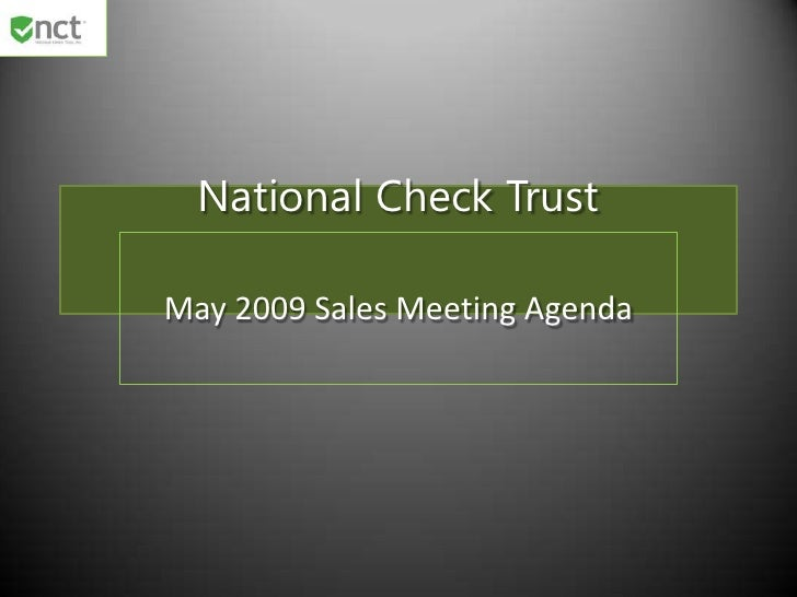 National Check Trust  May 2009 Sales Meeting Agenda