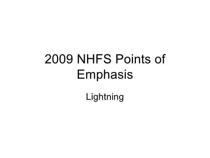 2009 NHFS Points of Emphasis Lightning