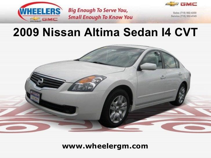 www.wheelergm.com 2009 Nissan Altima Sedan I4 CVT