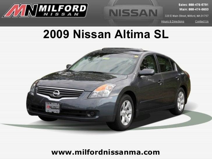 www.milfordnissanma.com 2009 Nissan Altima SL