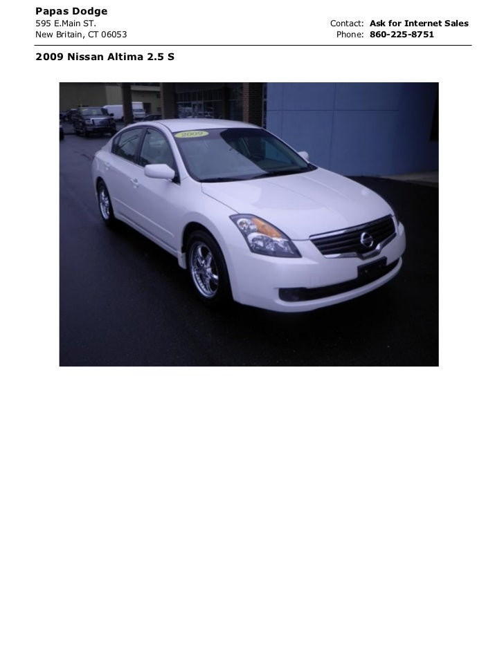 Papas Dodge595 E.Main ST.             Contact: Ask for Internet SalesNew Britain, CT 06053       Phone: 860-225-87512009 N...