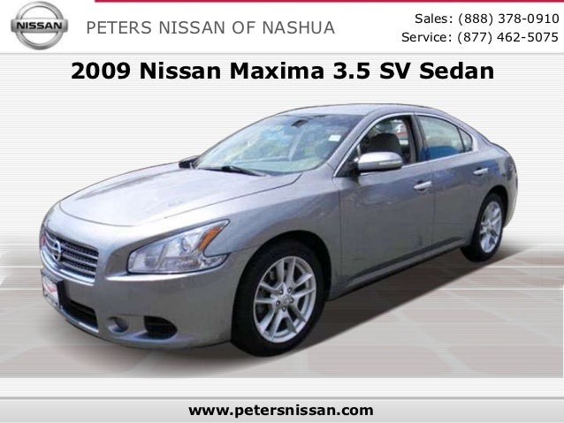 Sales: (888) 378-0910 PETERS NISSAN OF NASHUA         Service: (877) 462-50752009 Nissan Maxima 3.5 SV Sedan          www....
