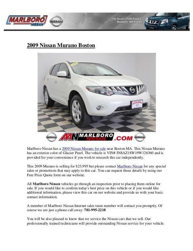 2009 Nissan Murano Boston Marlboro Nissan has a 2009 Nissan Murano for sale near Boston MA. This Nissan Murano has an exte...