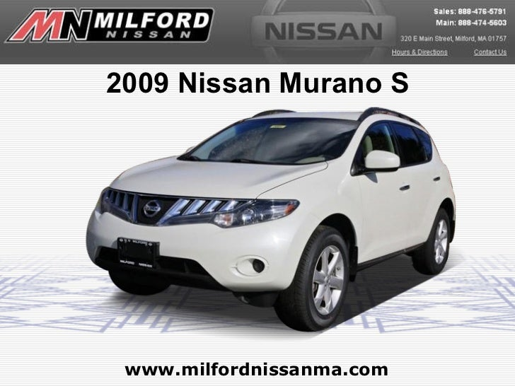 www.milfordnissanma.com 2009 Nissan Murano S