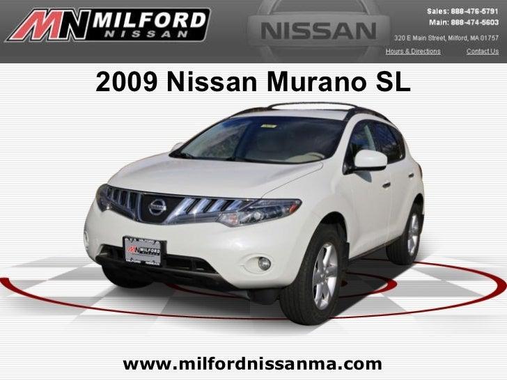 www.milfordnissanma.com 2009 Nissan Murano SL