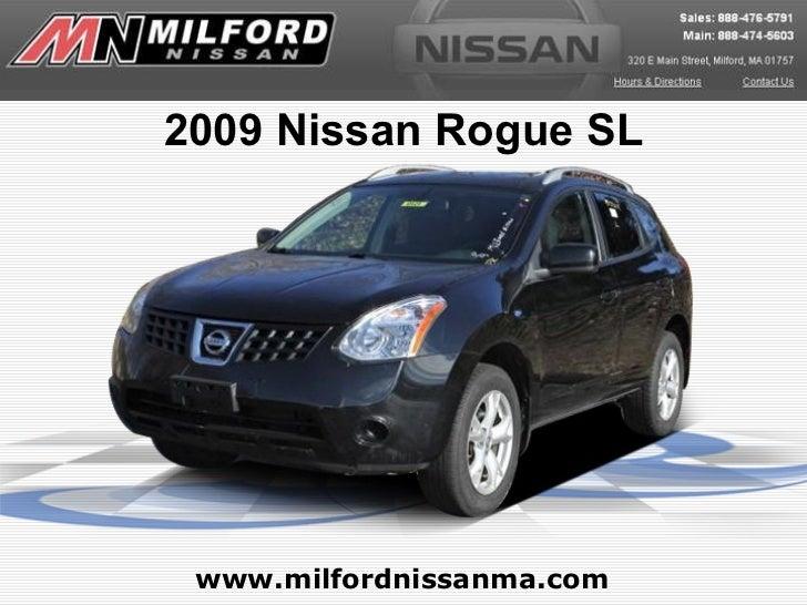 www.milfordnissanma.com 2009 Nissan Rogue SL