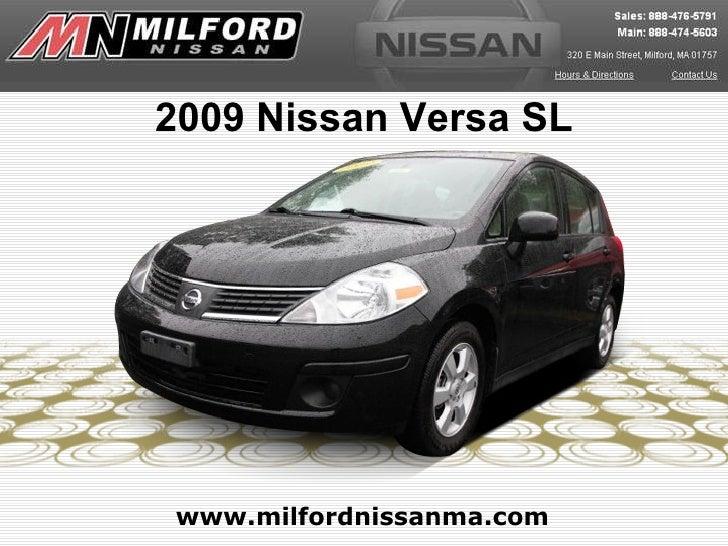 www.milfordnissanma.com 2009 Nissan Versa SL