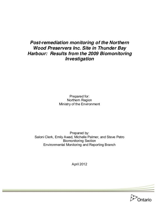 Post-remediation monitoring of the Northern  Wood Preservers Inc. Site in Thunder BayHarbour: Results from the 2009 Biomon...