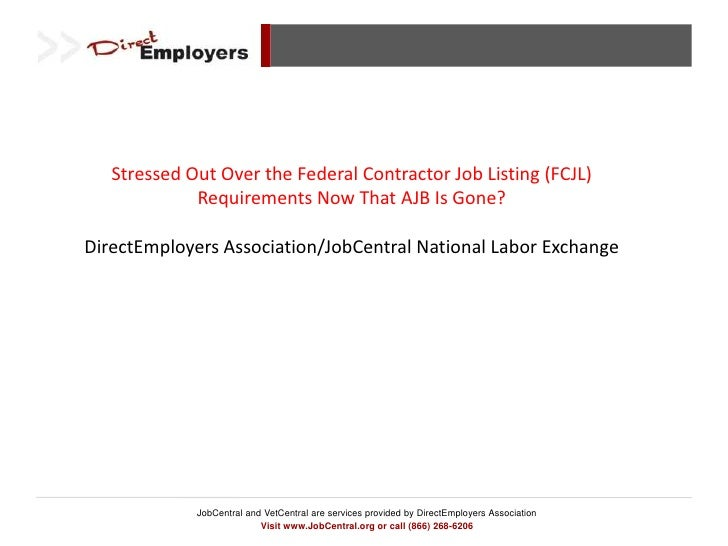 Stressed Out Over the Federal Contractor Job Listing (FCJL) Requirements Now That AJB Is Gone?<br />DirectEmployers Associ...