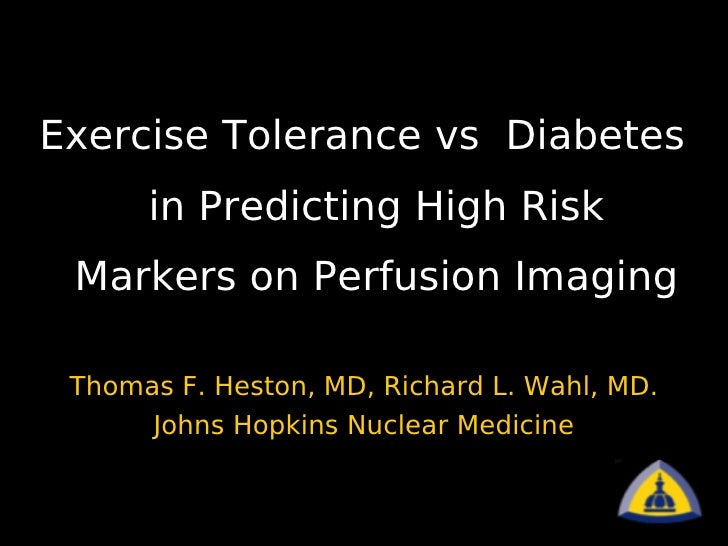 SNM Abstract 2009: Exercise Tolerance, Diabetes, and