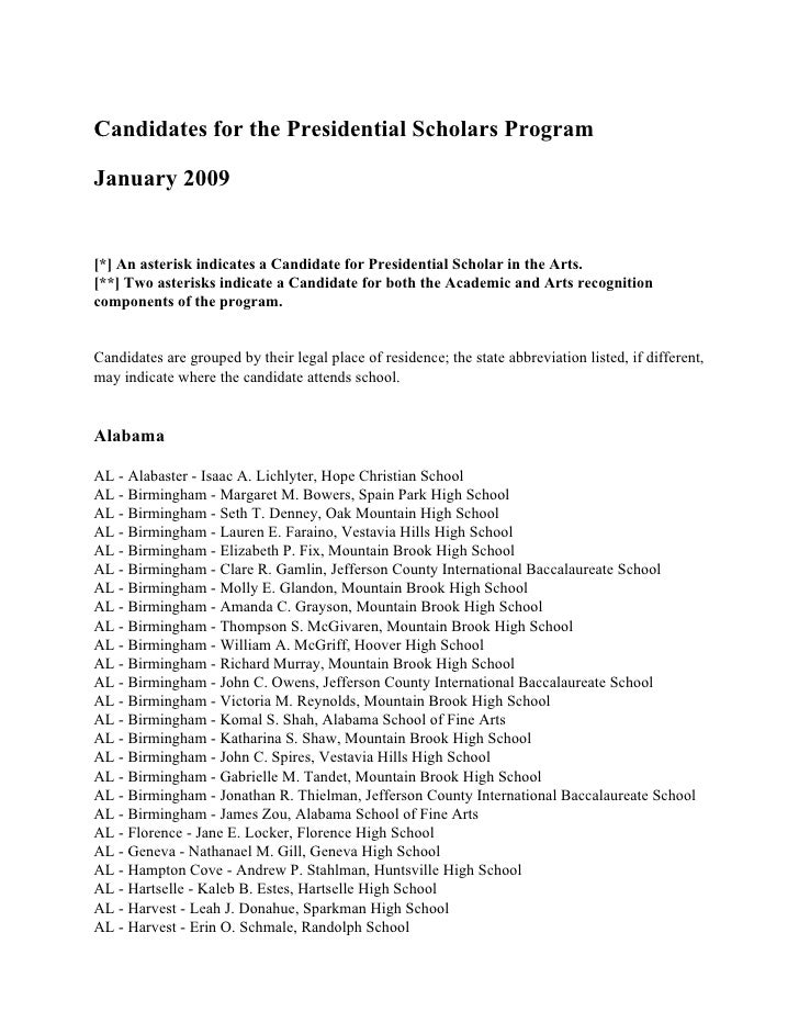 Candidates for the Presidential Scholars Program  January 2009   [*] An asterisk indicates a Candidate for Presidential Sc...