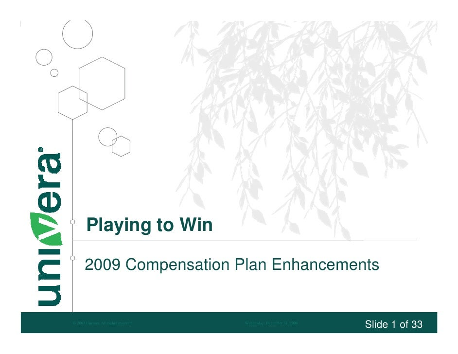 Playing to Win         2009 Compensation Plan Enhancements                                                                ...