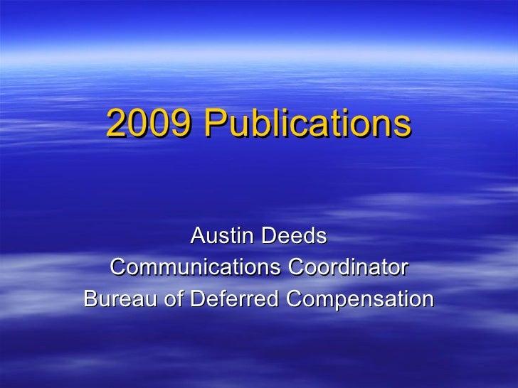 2009 Publications Austin Deeds Communications Coordinator Bureau of Deferred Compensation