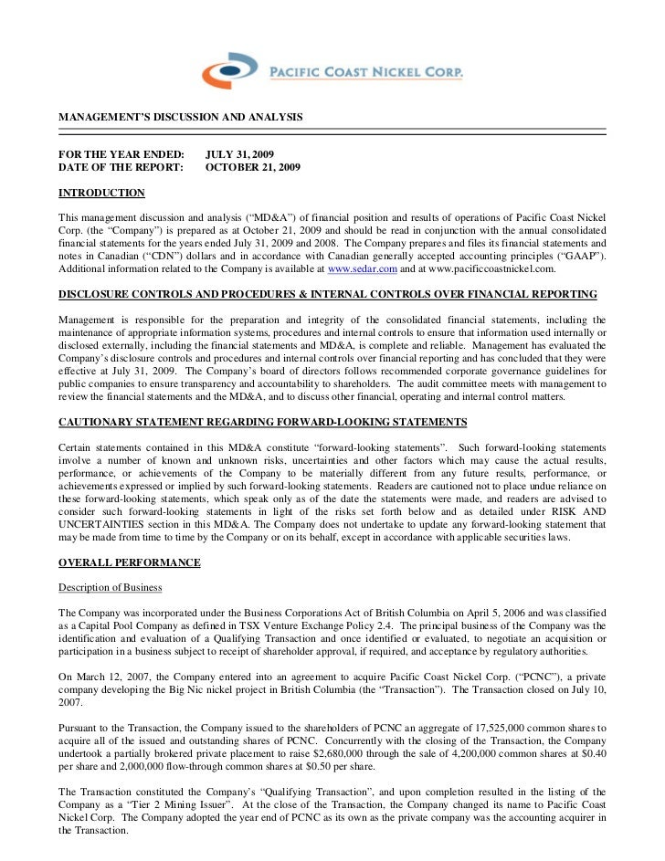 MANAGEMENT'S DISCUSSION AND ANALYSISFOR THE YEAR ENDED:              JULY 31, 2009DATE OF THE REPORT:              OCTOBER...