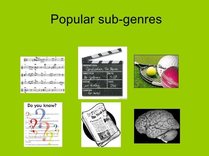 Popular sub-genres