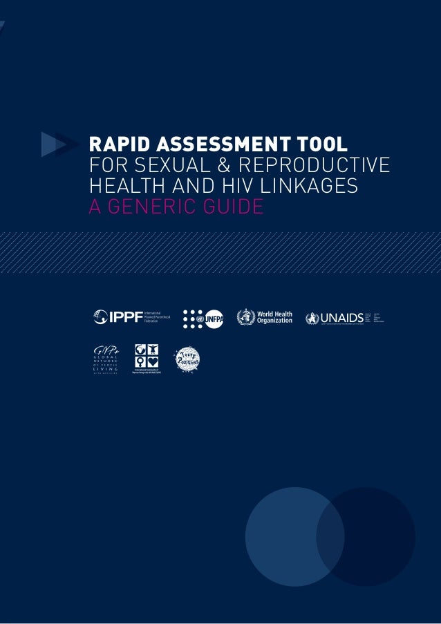 Rapid Assessment ToOl for Sexual & Reproductive Health and HIV Linkages A Generic Guide