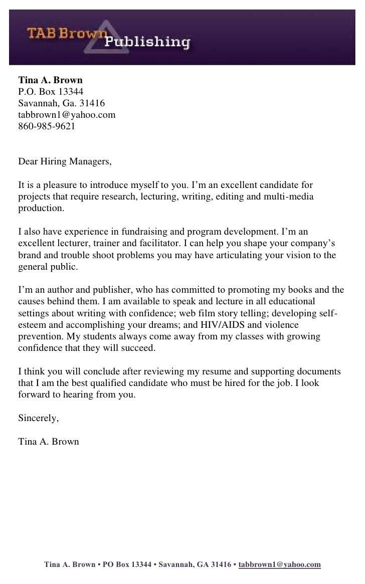 Tina A. Brown<br />P.O. Box 13344<br />Savannah, Ga. 31416<br />tabbrown1@yahoo.com<br />860-985-9621<br /><br /><br />D...