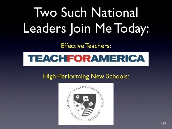 Two Such National Leaders Join Me Today:         Effective Teachers:       High-Performing New Schools:                   ...