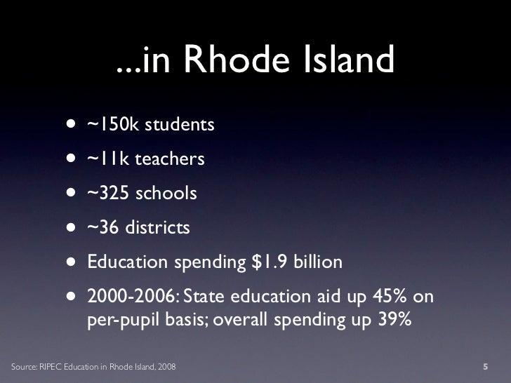 ...in Rhode Island               • ~150k students               • ~11k teachers               • ~325 schools              ...