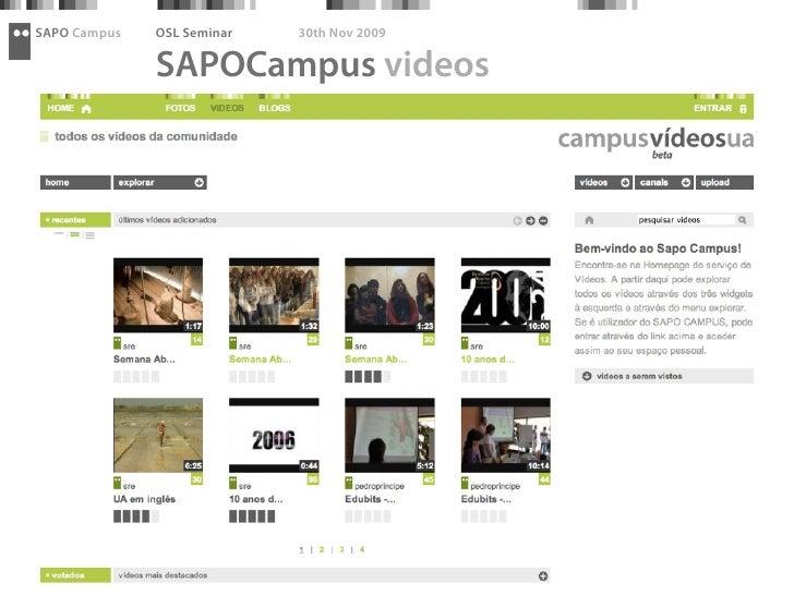 SAPO Campus   OSL Seminar   30th Nov 2009                SAPOCampus videos