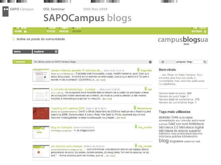 SAPO Campus   OSL Seminar   30th Nov 2009                SAPOCampus blogs