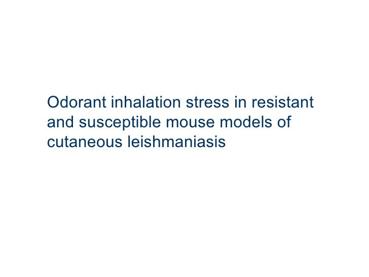 Odorant inhalation stress in resistant and susceptible mouse models of cutaneous leishmaniasis