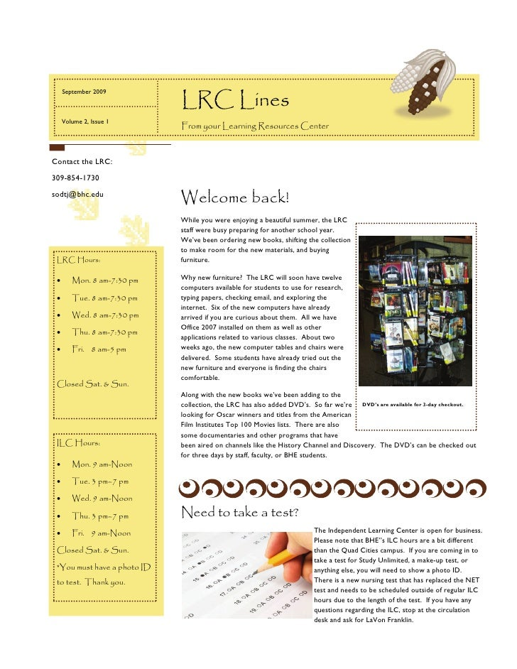 LRC Lines   September 2009      Volume 2, Issue 1                              From your Learning Resources Center    Cont...