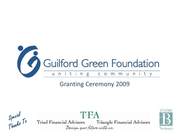 Granting Ceremony 2009<br />Special Thanks To<br />
