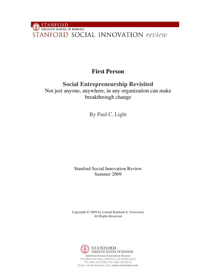 First Person         Social Entrepreneurship Revisited Not just anyone, anywhere, in any organization can make            ...