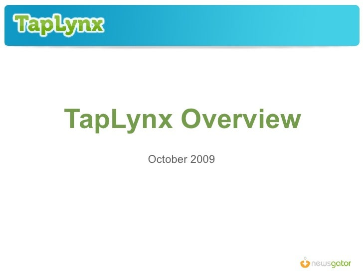 TapLynx Overview October 2009