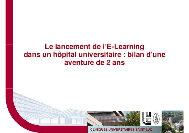 Le lancement de l'E-Learningdans un hôpital universitaire : bilan d'une            aventure de 2 ans                      ...