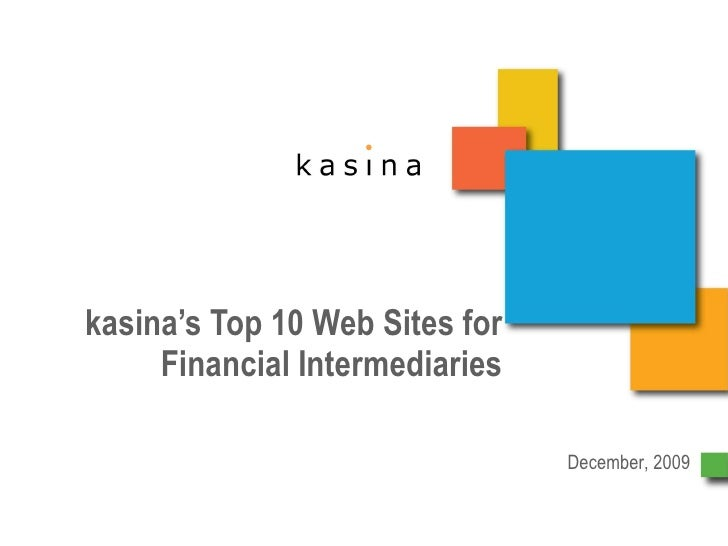 kasina's Top 10 Web Sites for Financial Intermediaries December, 2009
