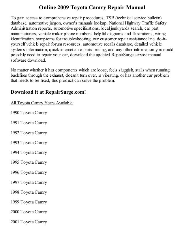 Online 2009 Toyota Camry Repair Manual To Gain Access To Comprehensive  Repair Procedures, TSB ...