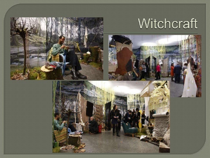 Witchcraft<br /><ul><li>Bewitched and bewildered by the mythic creatures of the forest, artisans copy real and imaginary f...