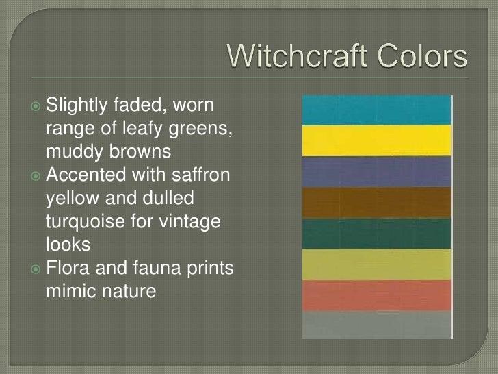 Loose, floating yarns add to the modern rustic mood.</li></li></ul><li>Witchcraft<br />A. Mimic Nature- special effects o...